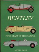 Bentley Fifty Years Of The Marque ~ By Johnnie Green ~ 1st Edition